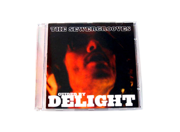 The Sewergrooves - Guided By Delight